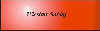 wieslaw-soldaj