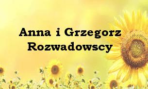 Annie i Grzegorzowi Rozwadowskim